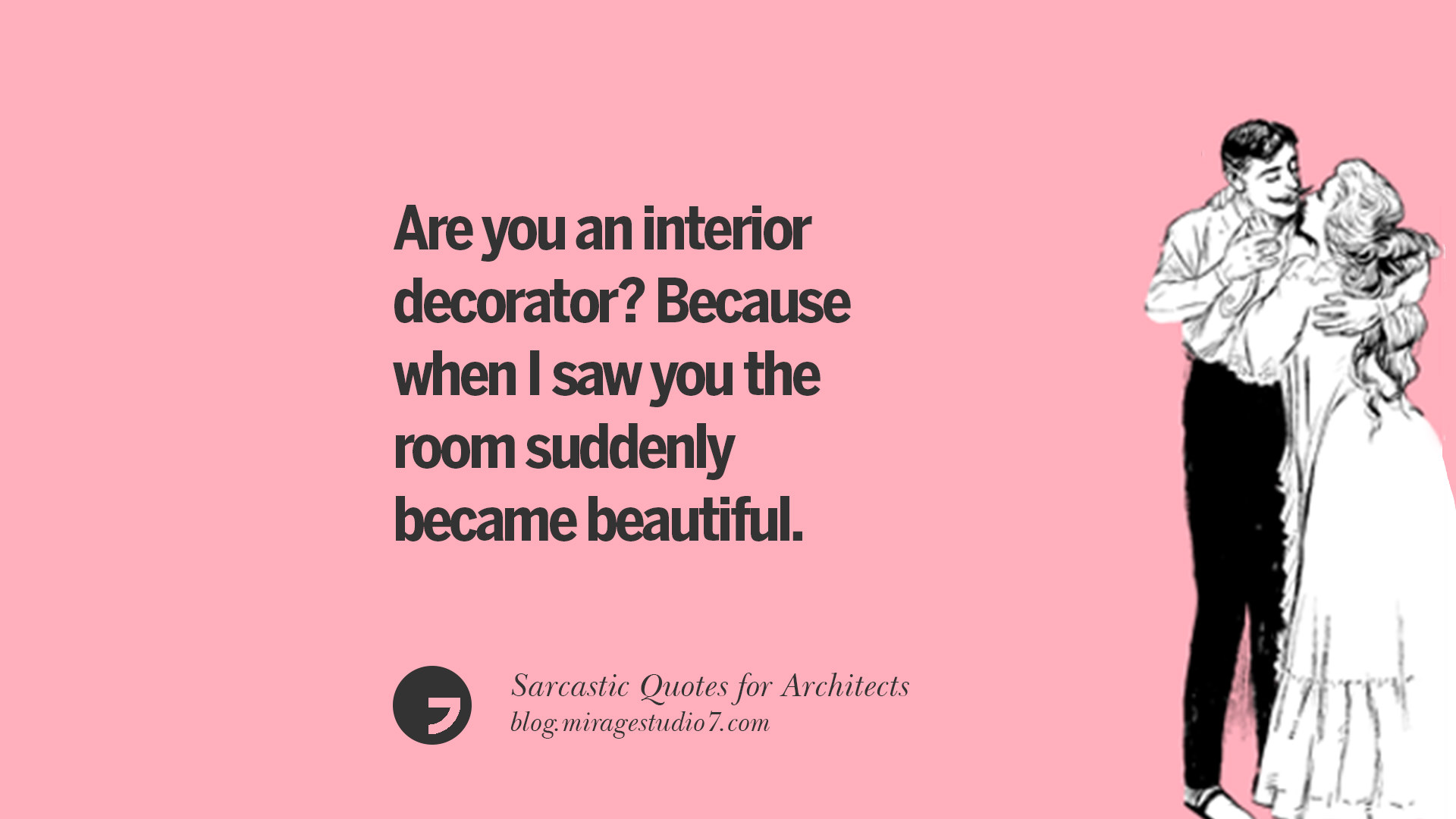 12 Sarcastic Catch Line For Architects and Interior Designers