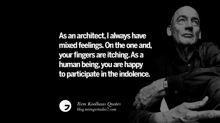 As an architect, I always have mixed feelings. On the one hand, your fingers are itching. As a human being, you are happy to participate in the indolence.